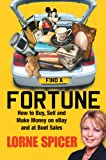 Find a Fortune: How to Buy, Sell and Make Money on eBay and at Boot Sales