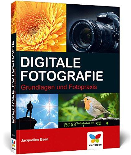 Grundlagen und Fotopraxis ()