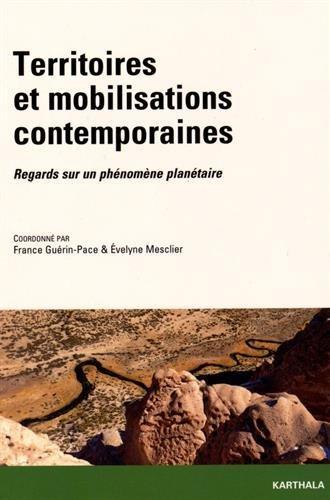 Territoires et Mobilisations Contemporaines. Regards Sur un Phenomene Planetaire par France Guérin-Pace, Evelyne Mesclier, Collectif