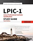 LPIC–1 Linux Professional Institute Certification Study Guide: Exam 101–400 and Exam 102–400
