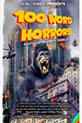 100 Word Horrors: An Anthology of Horror Drabbles Paperback