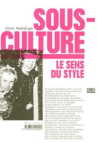 Sous-culture : le sens du style