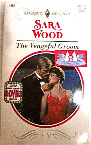 The Vengeful Groom (Harlequin Presents)