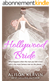 Hollywood Bride: What happens when an ordinary girl marries the biggest film-star in the world? (hollywood romance series Book 1) (English Edition)