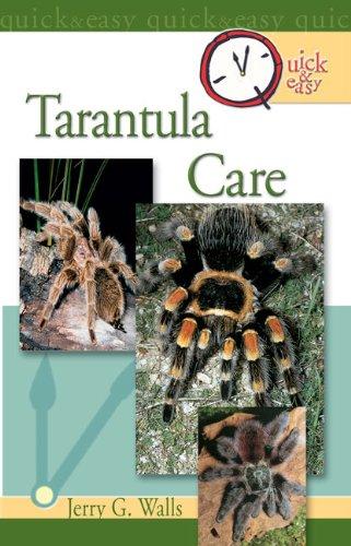 Quick & Easy Tarantula Care (English Edition) -