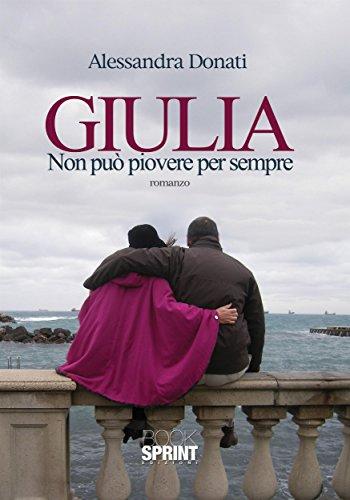 Giulia - Non pu piovere per sempre