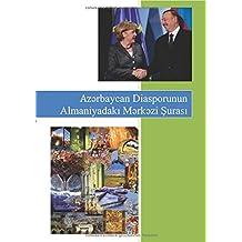 Diaspora in Deutschland: Aserbaidschanische Diaspora
