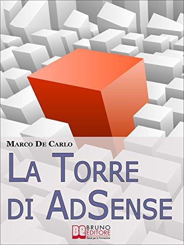 La Torre Di AdSense. I Segreti e le Strategie dei più Grandi Guru ...