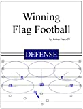 Winning Flag Football - Defense (English Edition)