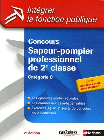 Concours Sapeur-pompier professionnel de 2e classe Catégorie C (ancienne édition) par Anne Morel, Laurent Barnet
