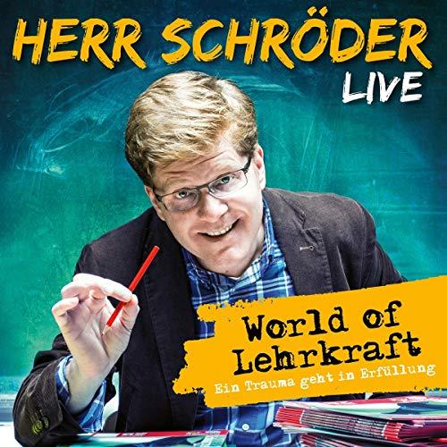 World of Lehrkraft (Live) -