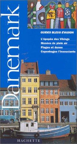 Guide Bleu Évasion : Danemark