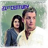 Songtexte von Groove Coverage - 21st Century