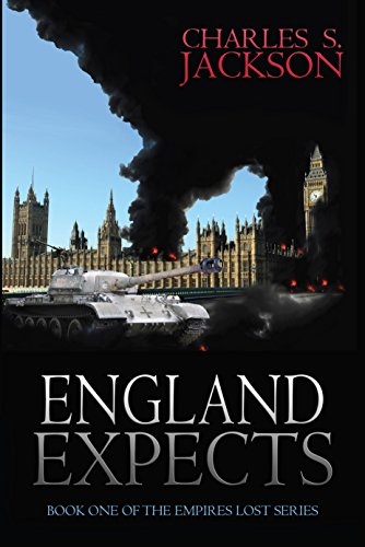 England Expects (Empires Lost Book 1) by Charles S. Jackson
