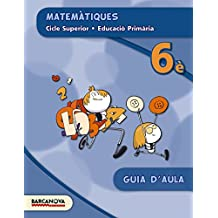 Matemàtiques 6è CS. Guia d ' aula (ed. 2015)