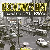 Broadways Best:Musical Hits Of 1950's