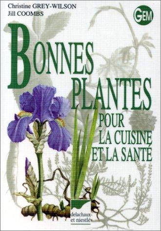BONNES PLANTES POUR LA CUISINE ET LA SANTE
