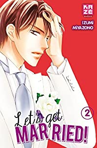 Let's get married ! Edition simple Tome 2