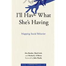 I′ll Have What She′s Having – Mapping Social Behavior
