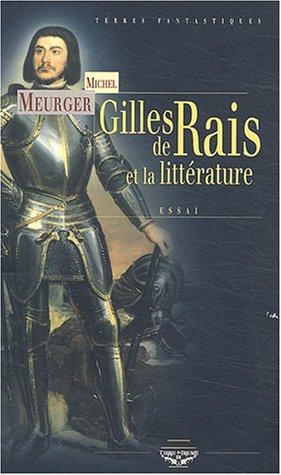 Gilles de Rais et la littrature