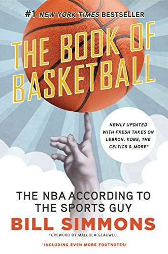 The Book of Basketball: The NBA According to The Sports Guy (Weiß Basketbälle)