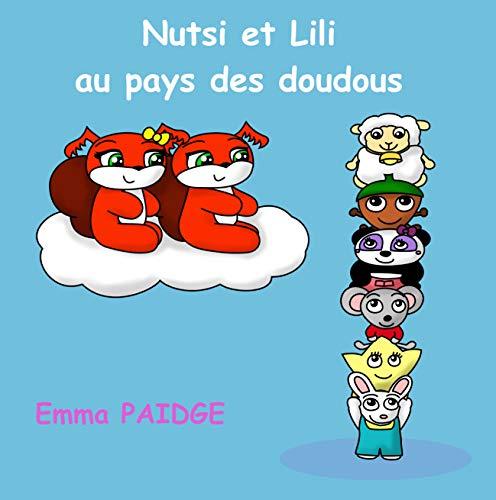 Nutsi et Lili au pays des doudous (French Edition)