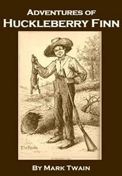 Adventures of Huckleberry Finn (Annotated) (English Edition) von [Twain, Mark]