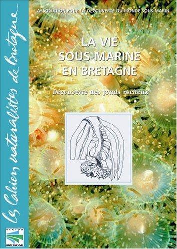 La Vie Sous-Marine En Bretagne par ADMS