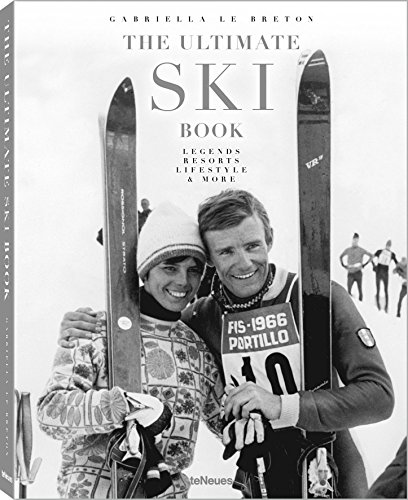 The Ultimate Ski Book: Legends, Resorts, Lifestyle, & More Test