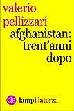 Afghanistan: trent'anni dopo