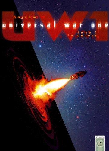 Universal War One T01 Genese (NED) de Denis Bajram (10 juillet 2006) Relié