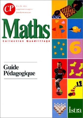 Mathématiques CP : guide pédagogique