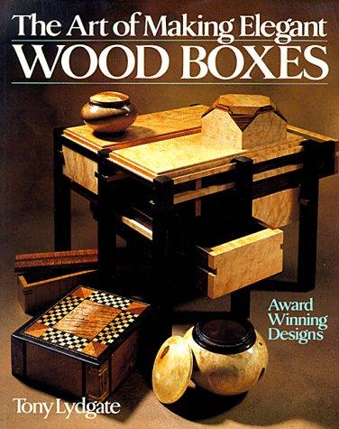 Box Us-general Tool (The Art of Making Elegant Wood Boxes: Award Winning Designs)