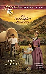The Homesteader's Sweetheart (Love Inspired Historical) by Lacy Williams (2012-05-01)