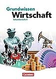 Grundwissen Wirtschaft: Schülerbuch