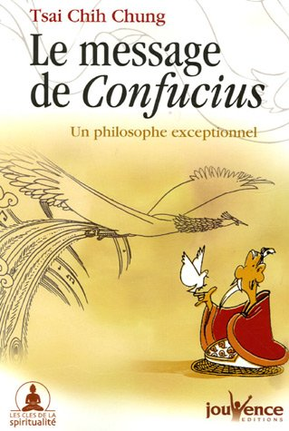 Le message de Confucius : Un philosophe exceptionnel