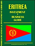Eritrea Investment & Business Guide -