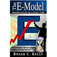The E-model: Propsering Beyond the Economic Storm