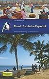 Dominikanische Republik: Reiseführer mit vielen praktischen Tipps - Lore Marr-Bieger