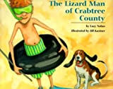 The Lizard Man of Crabtree County by Lucy A. Nolan (1999-09-01)