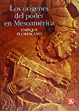 Los Origenes del Poder en Mesoamerica (Tezontle)