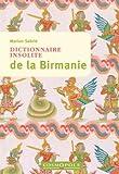Dictionnaire insolite de la Birmanie