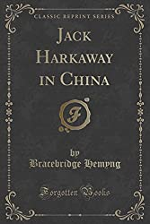 Jack Harkaway in China (Classic Reprint)