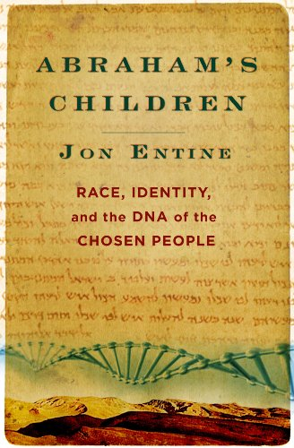 Abraham's Children: Race, Identity, and the DNA of the Chosen People (English Edition)