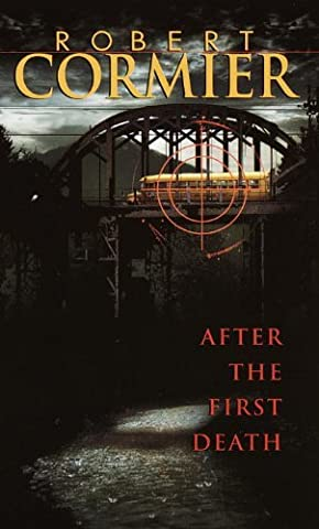 After the First Death by Robert Cormier (1991-02-01)