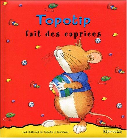 Topotip fait des caprices par Marco Campanella