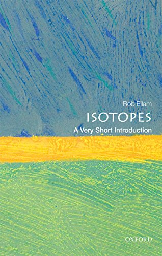 Isotopes: A Very Short Introduction (Very Short Introductions) (English Edition)