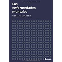 Las Enfermedades Mentales (Psicologia y counseling / Psychology and Counseling)