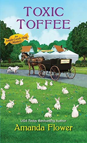 Toxic Toffee (An Amish Candy Shop Mystery Book 4) (English Edition) - Amish Vier