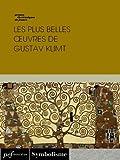 Telecharger Livres Les plus belles œuvres de Gustav Klimt (PDF,EPUB,MOBI) gratuits en Francaise